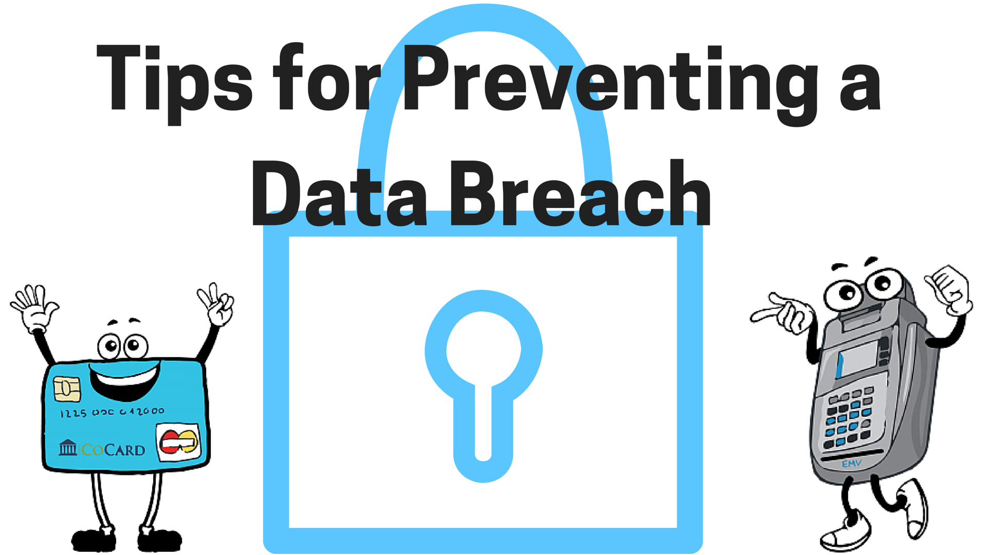 Tips for Preventing a Data Breach